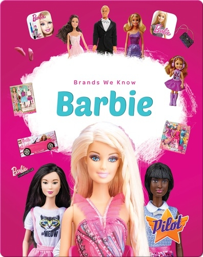 Brands We Know: Barbie