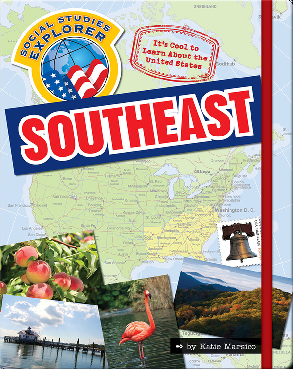 It's Cool to Learn About the United States: Southeast
