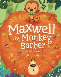 Maxwell the Monkey Barber