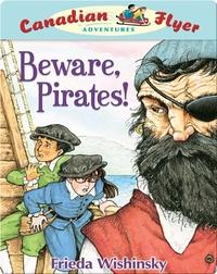 Beware, Pirates! (Canadian Flyer Adventures #1)