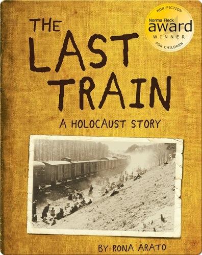 The Last Train: A Holocaust Story