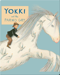 Yokki and the Parno Gry