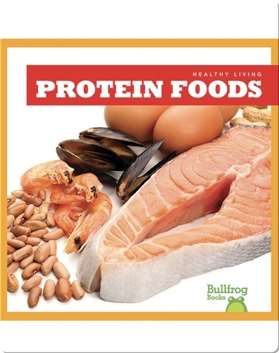 Healthy Living: Protein Foods