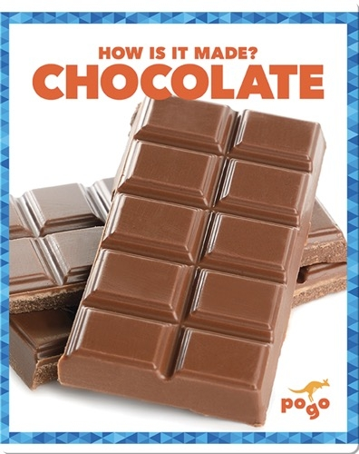 How Is It Made? Chocolate