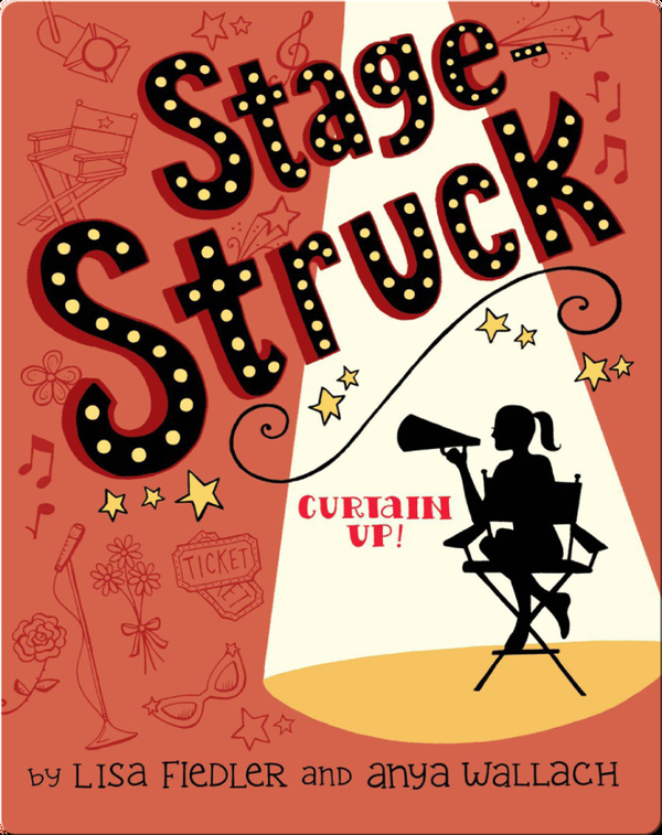 Stagestruck: Curtain Up!