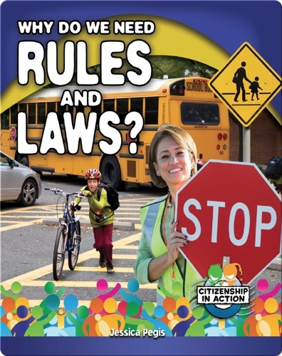 Why Do We Need Rules and Laws?