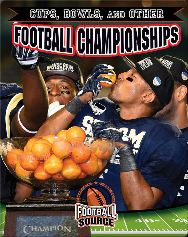 Cups, Bowls, and Other Football Championships