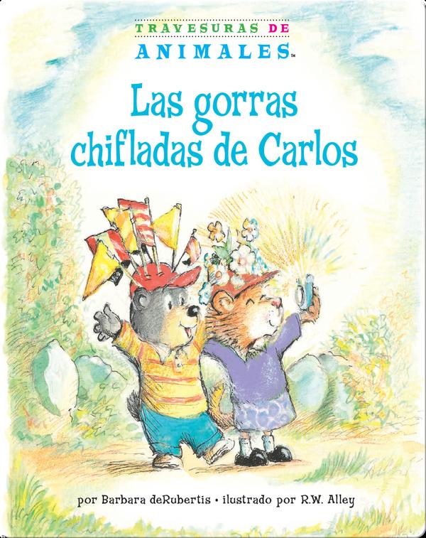 Las gorras chifladas de Carlos