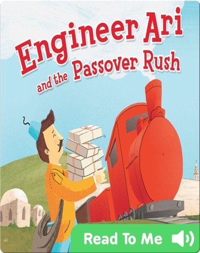 Engineer Ari and the Passover Rush