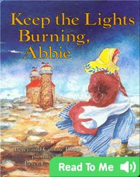 Keep the Lights Burning, Abbie