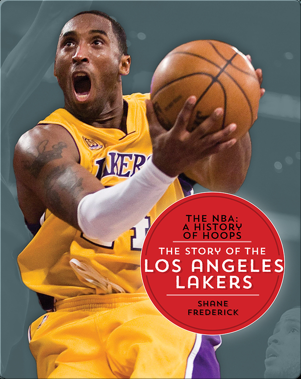The Story of the Los Angeles Lakers