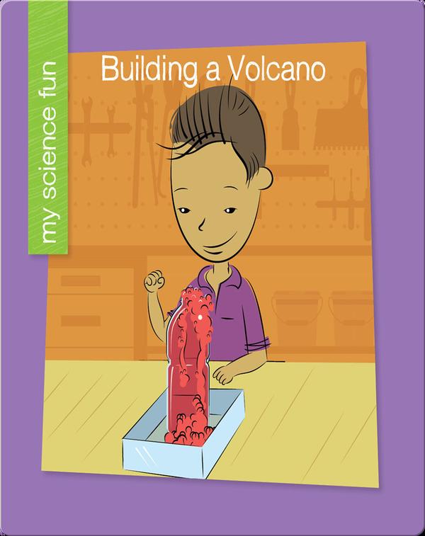 Building a Volcano