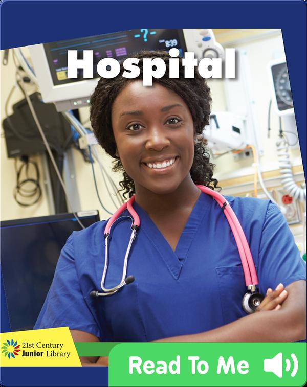 Explore a Workplace: Hospital