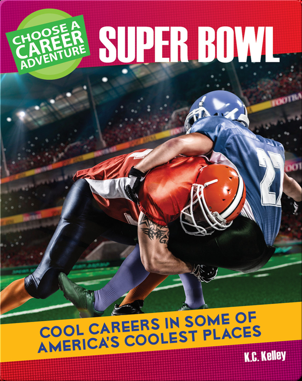 Choose Your Own Career Adventure at the Super Bowl