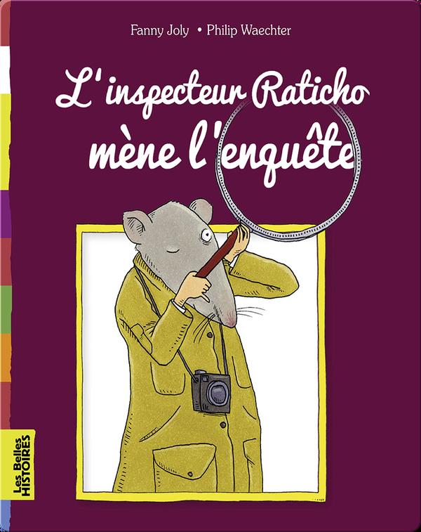 L'inspecteur Raticho mène l'enquête