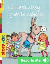 Little Donkey goes to school
