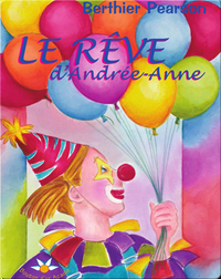 Le rêve d'Andrée-Anne