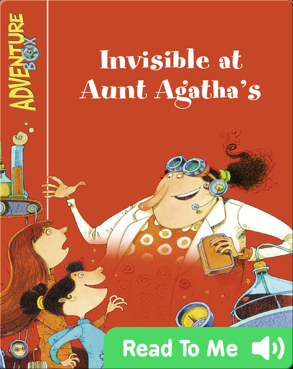 Invisible at Aunt Agatha's