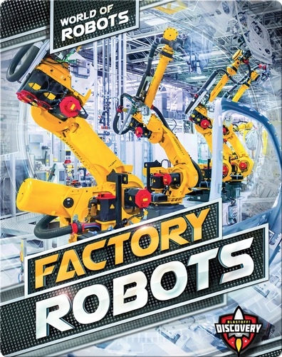 World of Robots: Factory Robots