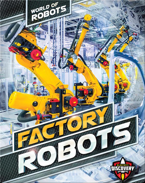 World of Robots: Factory Robots