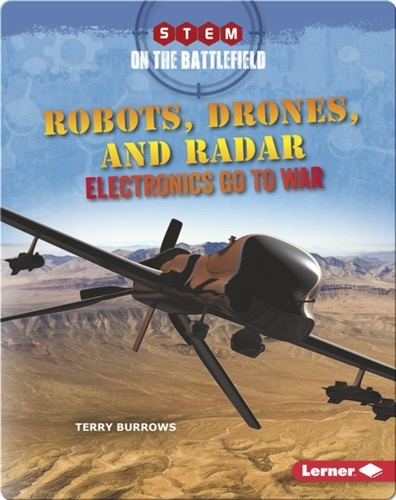 Robots, Drones, and Radar: Electronics Go to War
