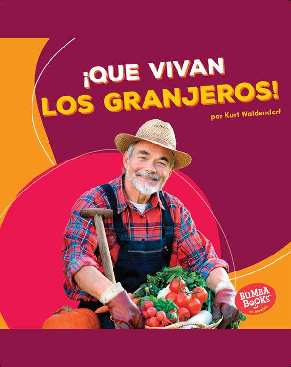 ¡Que vivan los granjeros! (Hooray for Farmers!)