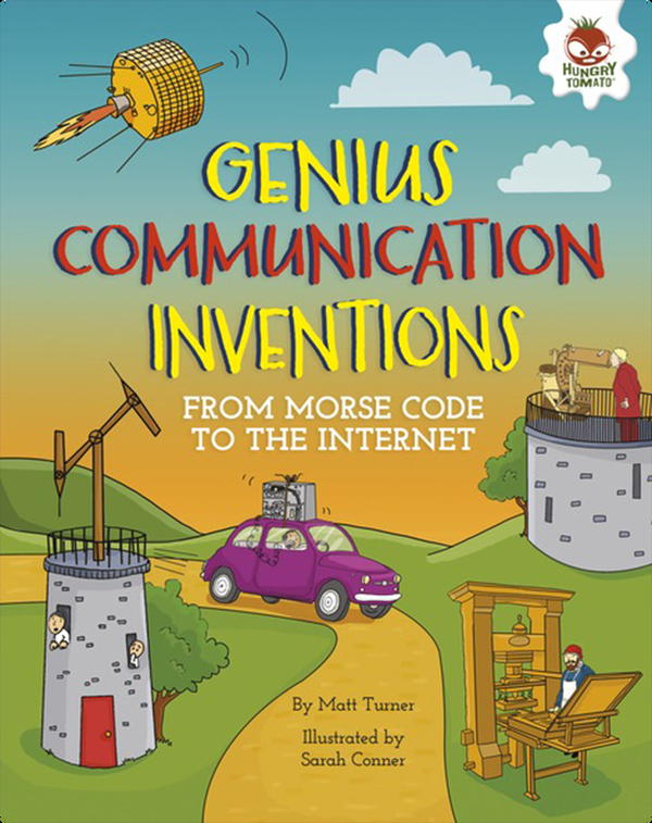 Genius Communication Inventions: From Morse Code to the Internet