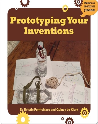 Prototyping Your Inventions