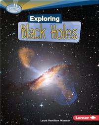 Exploring Black Holes