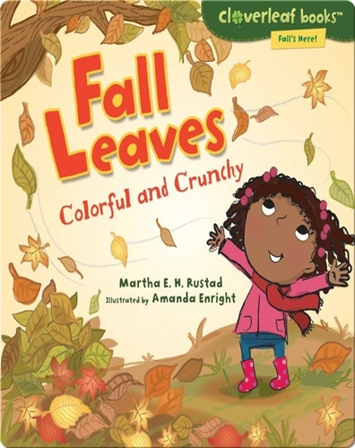 Fall Leaves: Colorful and Crunchy