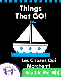 Things That Go! (English-French)