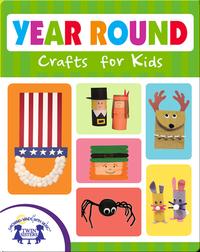 Year Round Crafts for Kids