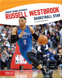 Russell Westbrook: Basketball Star