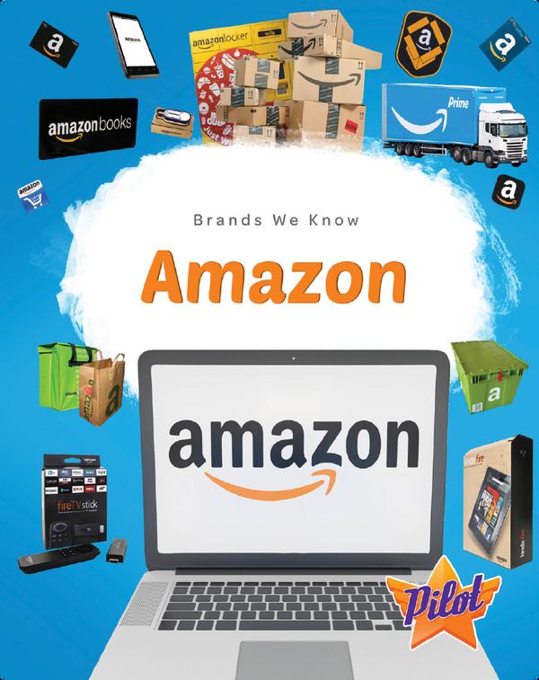 Brands We Know: Amazon