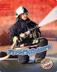 Community Helpers: Firefighters