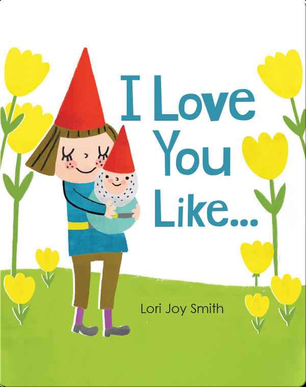 I love You Like...