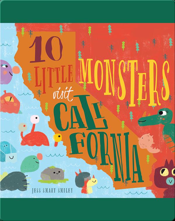 10 Little Monsters Visit California