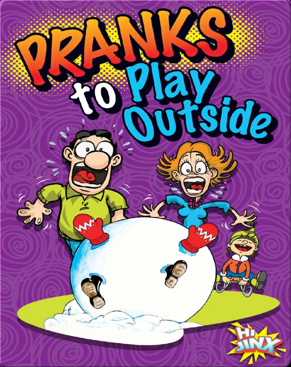 Pranks to Play Outside