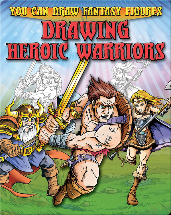 Drawing Heroic Warriors