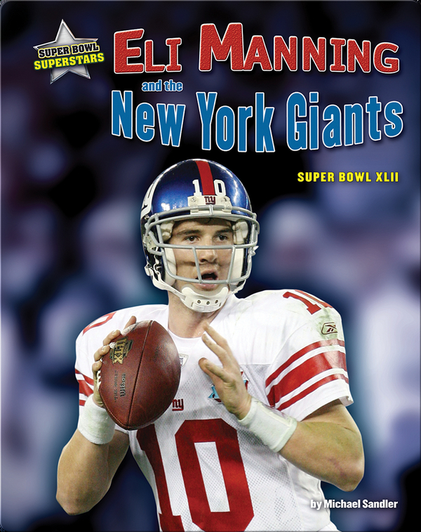 Eli Manning and the New York Giants: Super Bowl XLII