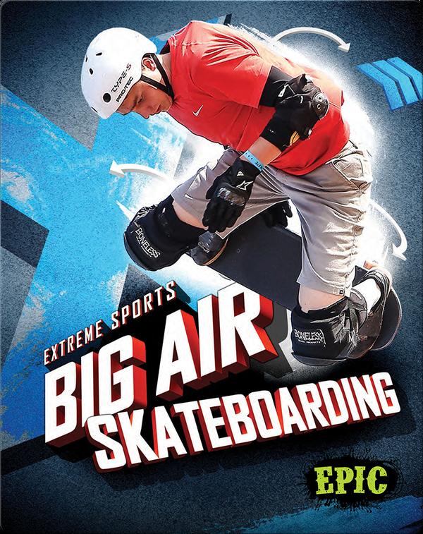 Big Air Skateboarding