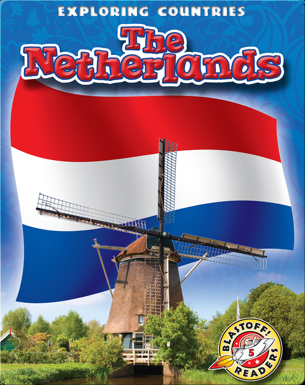 Exploring Countries: The Netherlands