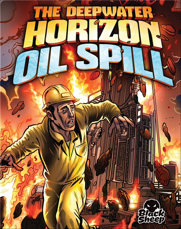The Deepwater Horizon Oil Spill
