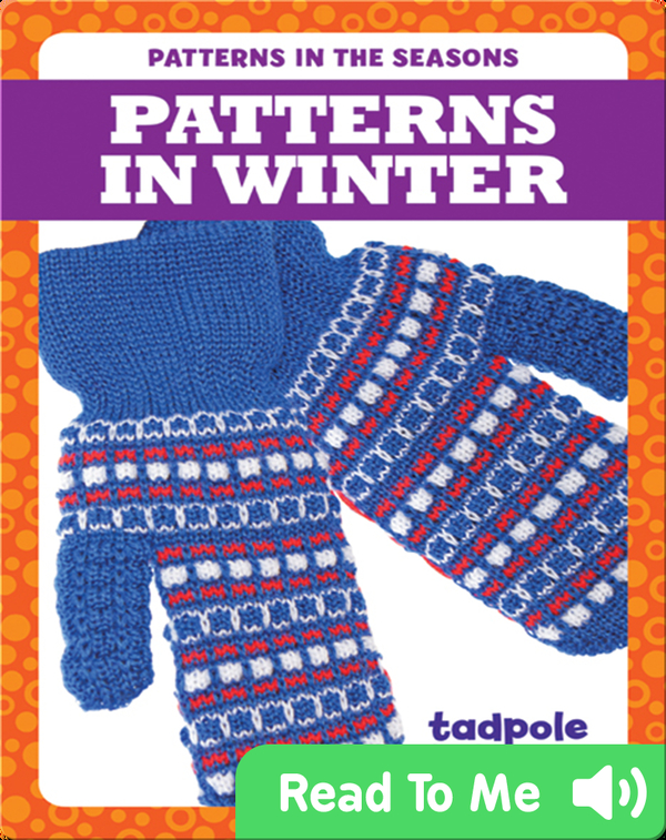Patterns in Winter