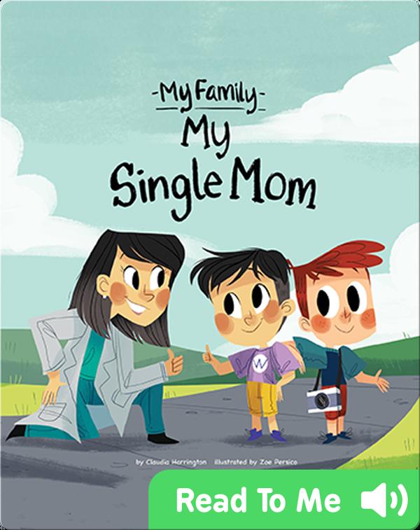 My Single Mom