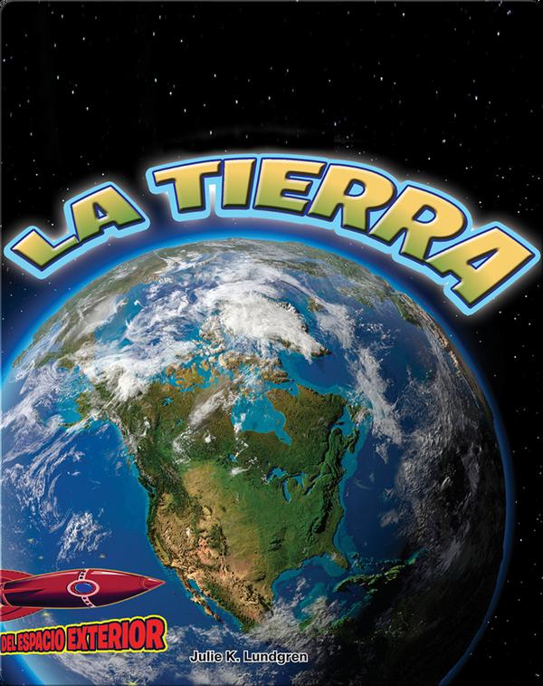 La Tierra: El planeta vivo