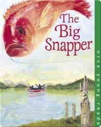 The Big Snapper