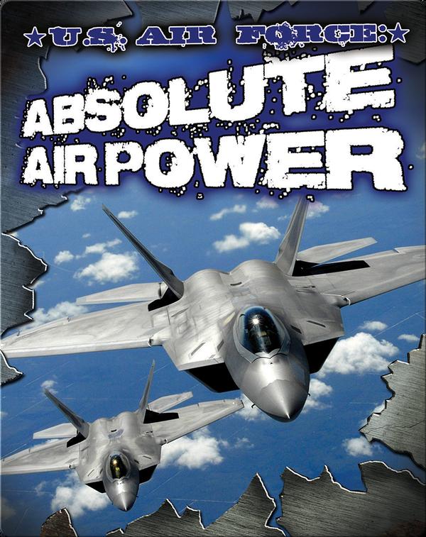 U.S. Air Force: Absolute Power