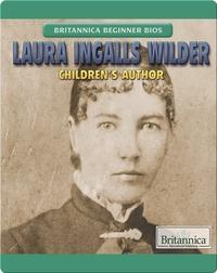 Laura Ingalls Wilder: Children's Author