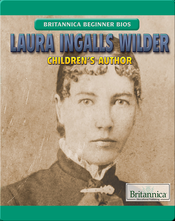 Laura Ingalls Wilder: Children's Author